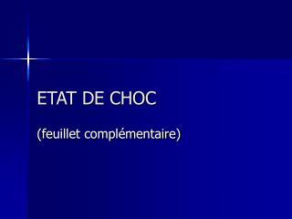 ETAT DE CHOC