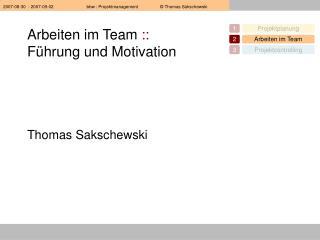 Arbeiten im Team  :: Führung und Motivation