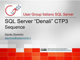 SQL Server �Denali� CTP3 Sequence