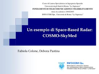 Un esempio di Space-Based Radar: COSMO-SkyMed