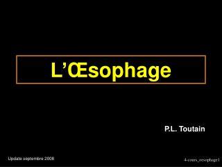 L' Πsophage