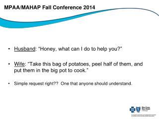 MPAA/MAHAP Fall Conference 2014
