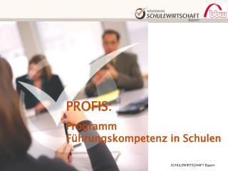 PROFIS: Programm  Führungskompetenz in Schulen