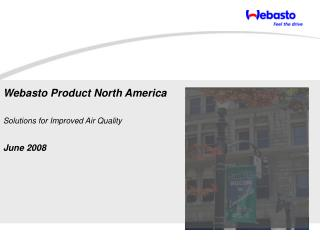 Webasto Product North America Solutions for Improved Air Quality