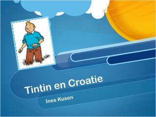 Tintin en Croatie
