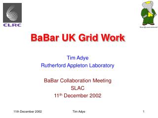BaBar UK Grid Work