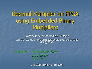 Decimal Multiplier on FPGA using Embedded Binary Multipliers