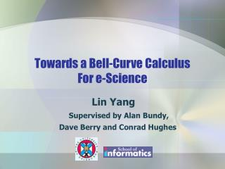 Towards a Bell-Curve Calculus  For e-Science