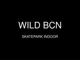 WILD BCN
