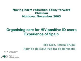 Organising care for HIV-positive ID-users  Experience of Spain