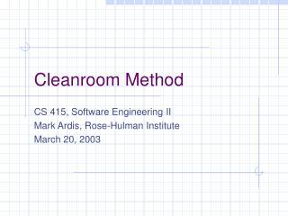 Cleanroom Method