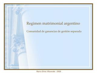 Regimen matrimonial argentino