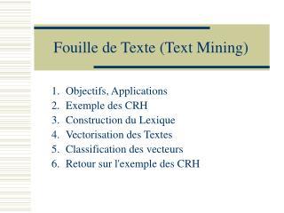 Fouille de Texte Text Mining