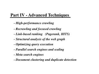 Part IV - Advanced Techniques     - High-performance crawling