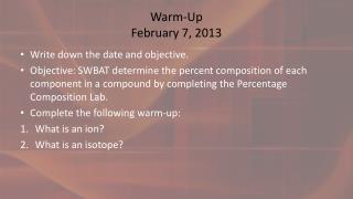 Warm-Up February 7, 2013