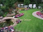 Chapter 9    Landscape Design