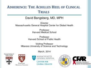 Adherence: The Achilles Heel of Clinical Trials