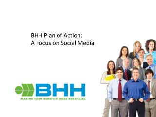 BHH Plan of Action:   A Focus on Social Media