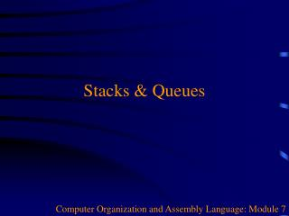Stacks & Queues