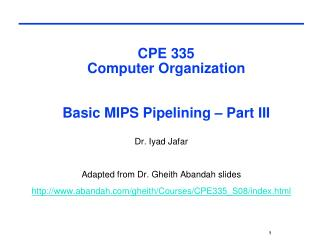 CPE 335  Computer Organization  Basic MIPS Pipelining – Part III