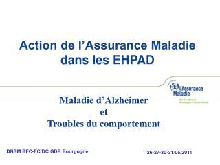 Action de l�Assurance Maladie dans les EHPAD