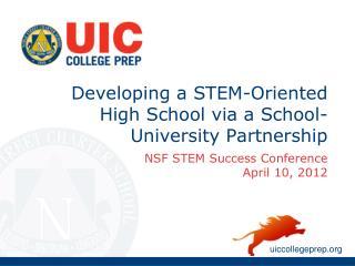 Developing a STEM-Oriented High  School  via a  School-University Partnership