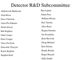 Detector R&D Subcommittee