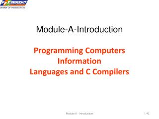 Module-A-Introduction  Programming Computers Information Languages and C Compilers