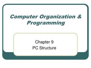 Computer Organization & Programming