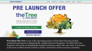Provident The Tree Bangalore – 9555666555