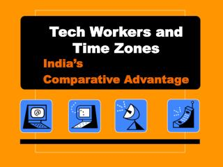 Tech Workers and Time Zones