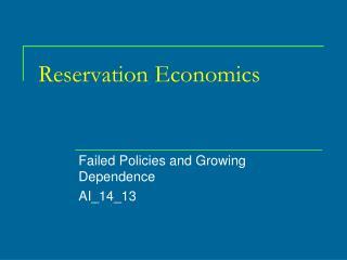 Reservation Economics