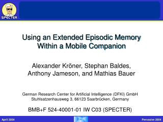 Using an Extended Episodic Memory Within a Mobile Companion