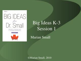 Big Ideas K-3 Session 1