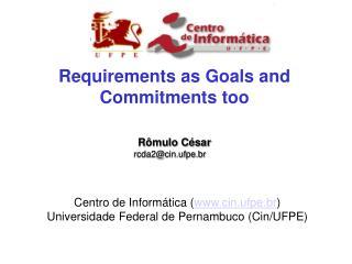 Centro de Informática ( cin.ufpe.br ) Universidade Federal de Pernambuco (Cin/UFPE)