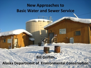 Alaska Village Sanitation: Current Status and the  Need for New Technology