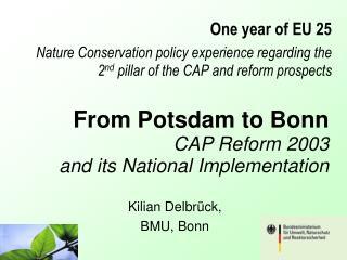 Kilian Delbr�ck,  BMU, Bonn