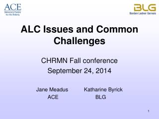 ALC Issues and Common Challenges