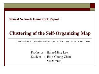Neural Network Homework Report: Clustering of the Self-Organizing Map
