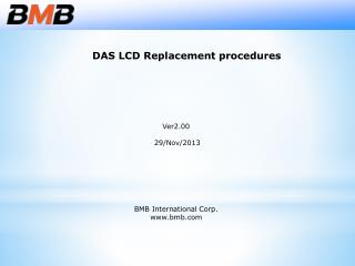 DAS LCD Replacement procedures