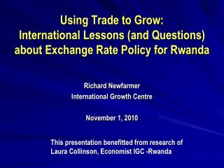 Using Trade to Grow:  International Lessons (and Questions) about Exchange Rate Policy for Rwanda