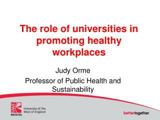 The role of universities in promoting healthy workplaces