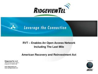 RVT – Enables An Open Access Network Including The Last Mile