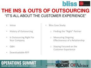 THE INS & OUTS OF OUTSOURCING �IT�S ALL ABOUT THE CUSTOMER EXPERIENCE�