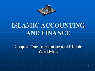 ISLAMIC ACCOUNTING AND FINANCE