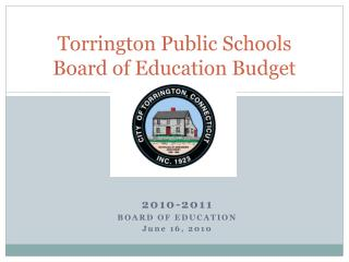 Torrington Public Schools Board of Education Budget