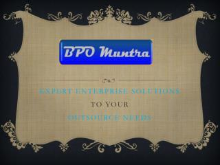 EXPERT enterprise solutionS to your Outsource  needS