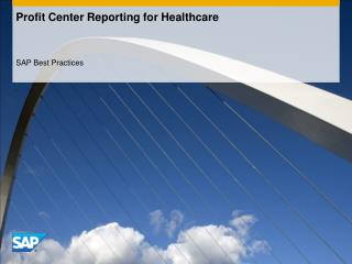 Profit Center Reporting for Healthcare