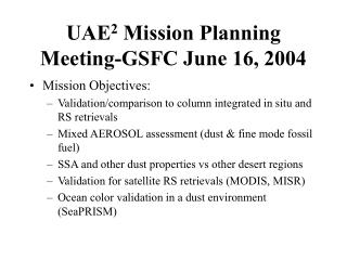 UAE 2  Mission Planning Meeting-GSFC June 16, 2004