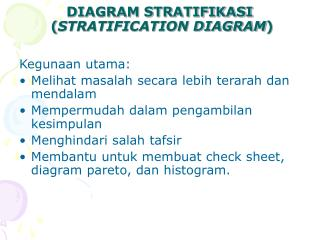 DIAGRAM STRATIFIKASI  ( STRATIFICATION DIAGRAM )